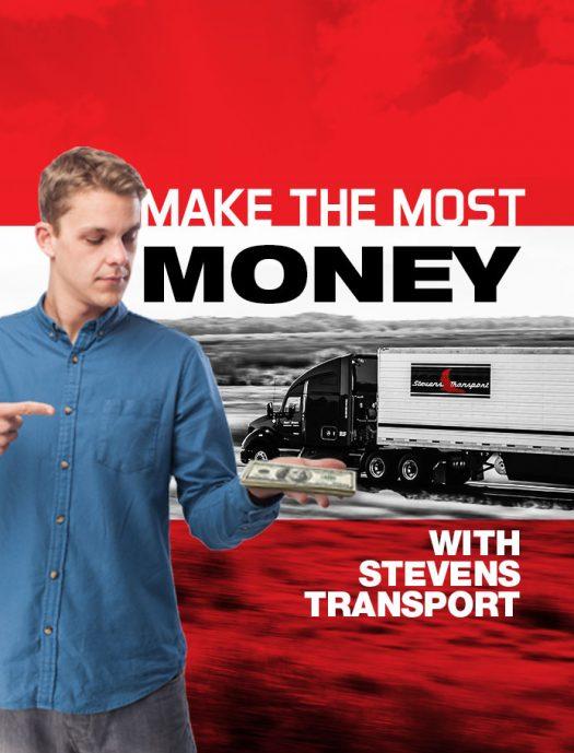 Make Most Money with Stevens Transport